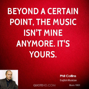phil-collins-phil-collins-beyond-a-certain-point-the-music-isnt-mine ...