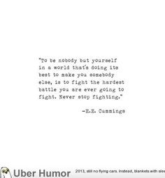 ... Quotes: Quote Of The Day Be yourself! #inspiration #motto More