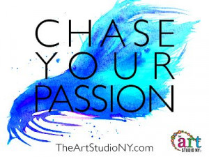 Chase your passion. #art #nyc