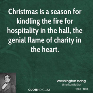 Christmas is a season for kindling the fire for hospitality in the ...