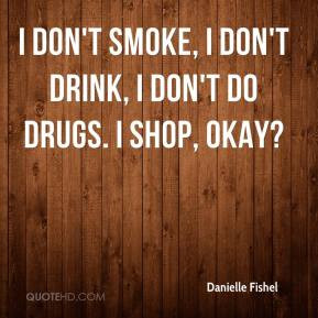 Dont Do Drugs Quotes