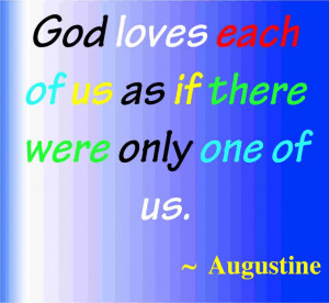 Godly Quotes About Love And Strength: God Loves Each Of Us As If There ...