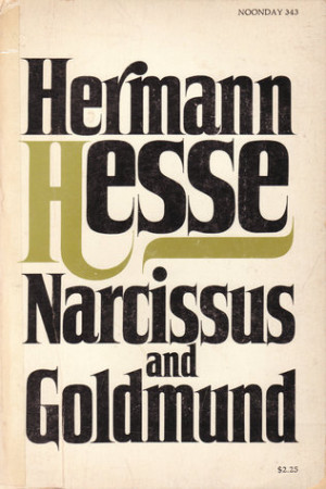 "Start by marking ""Narcissus and Goldmund"" as Want to Read:"