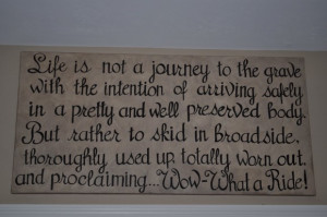 ... Quotes About Living Life: Life Is Not A Journey Quote On