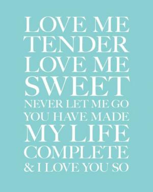 11x14 Love Me Tender. Aqua.Typography Print. Serif by 2142stuart