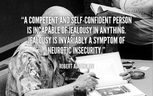 competent and self-confident person is incapable of jealousy in ...