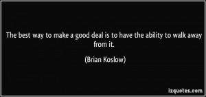 More Brian Koslow Quotes