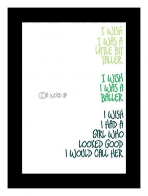 Hip Hop Music Quote 8x10 Wish I was a Little Bit by Damntheframe,