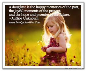 Daughters quotes, son and daughter quotes