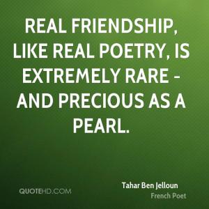 tahar-ben-jelloun-poet-quote-real-friendship-like-real-poetry-is.jpg