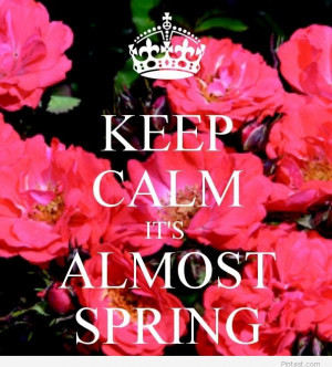 Spring picture – Keep calm it's almost spring