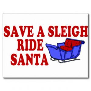 Save A Sleigh Ride Santa Postcard