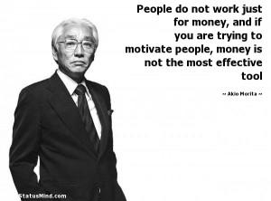 ... is not the most effective tool - Akio Morita Quotes - StatusMind.com