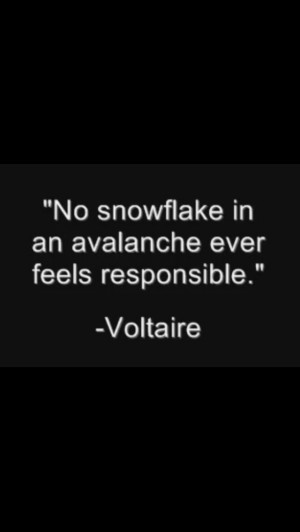 Voltaire? - I looked up the quote, and found out that it's attributed ...