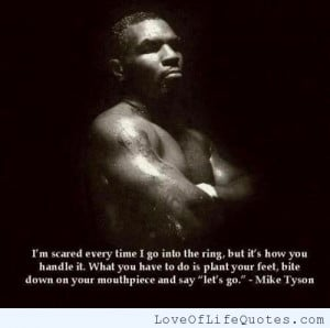 Quotes About Being Scared Mike tyson quote on being
