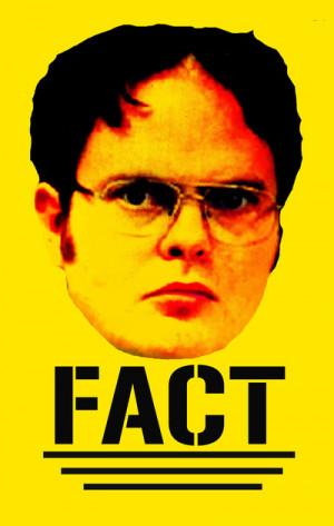 Dwight Schrute Fact Dwight schrute