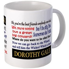 Dorothy Gale Quotes Mugs for