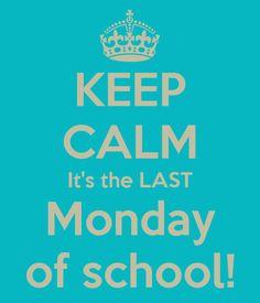 last monday of the school year more james of arci lakes geneva quote ...