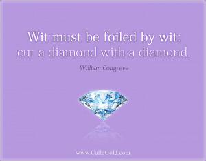 William Congreve diamond quote
