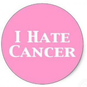HATE Cancer.