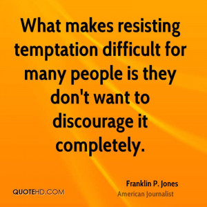 Quotes About Resisting Temptation