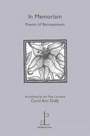 In Memoriam: Poems of Bereavement