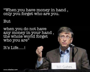 ... In Your Hand, The Whole World Forget Who You Are, It's Life