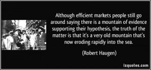 Although efficient markets people still go around saying there is a ...