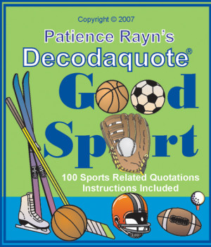 good sport one hundred sports quotes who says you have to be sports ...