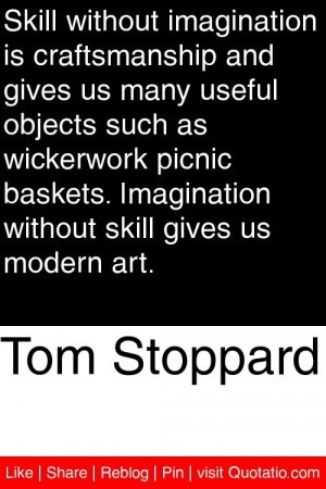 ... imagination without skill gives us modern art # quotations # quotes