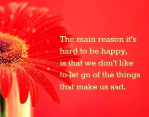 ... some Quotes About Moving On , hopefully it can be your inspiration
