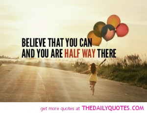 Believe In You Quotes And Sayings Believe that you can