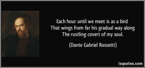 More Dante Gabriel Rossetti Quotes