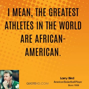 Larry Bird Quotes About Basketball Great larry bird quotes! basketball ...