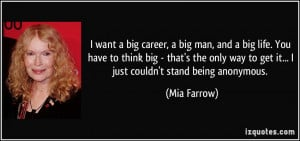 quote-i-want-a-big-career-a-big-man-and-a-big-life-you-have-to-think ...
