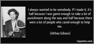 More Althea Gibson Quotes