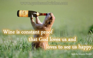 wine alcohol funny Funny Quote by Benjamin Franklin on wine