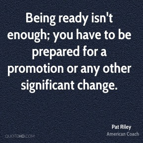 quotes about being ready