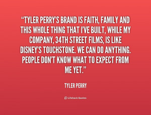 File Name : quote-Tyler-Perry-tyler-perrys-brand-is-faith-family-and ...