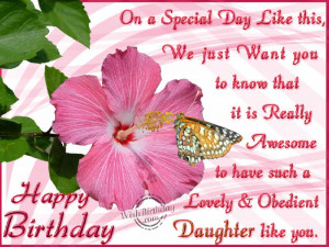 Hope Your Birthday Is As Happy As I Am To Have You As A Daughter