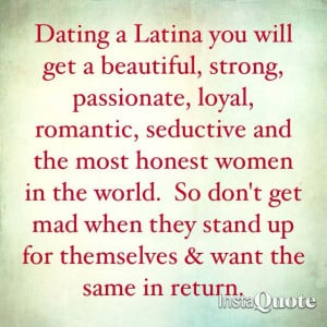 Dating Latinas strong women quotes Latina Truths, Latina Women Quotes ...