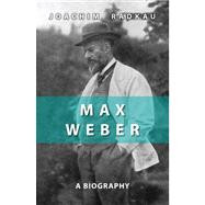 Max Weber: A Biography,9780745641485