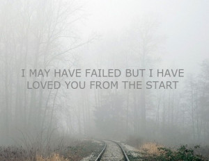 beginning, failed, love, quote, start, text, words
