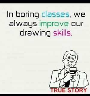 Boring Class Quotes in Boring Classes we Always