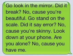 wish someone would text me this !