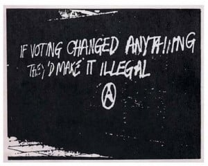 Funny photos funny voting quote government graffiti