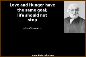 ... goal; life should not stop - Ivan Turgenev Quotes - StatusMind.com