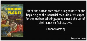the human race made a big mistake at the beginning of the industrial ...
