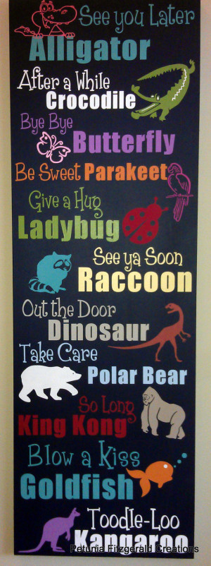 ... Later Alligator... (Rhyming Animal Goodbye Sayings) Painted Wood Sign