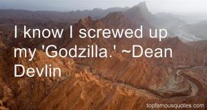 Dean Devlin Quotes Pictures